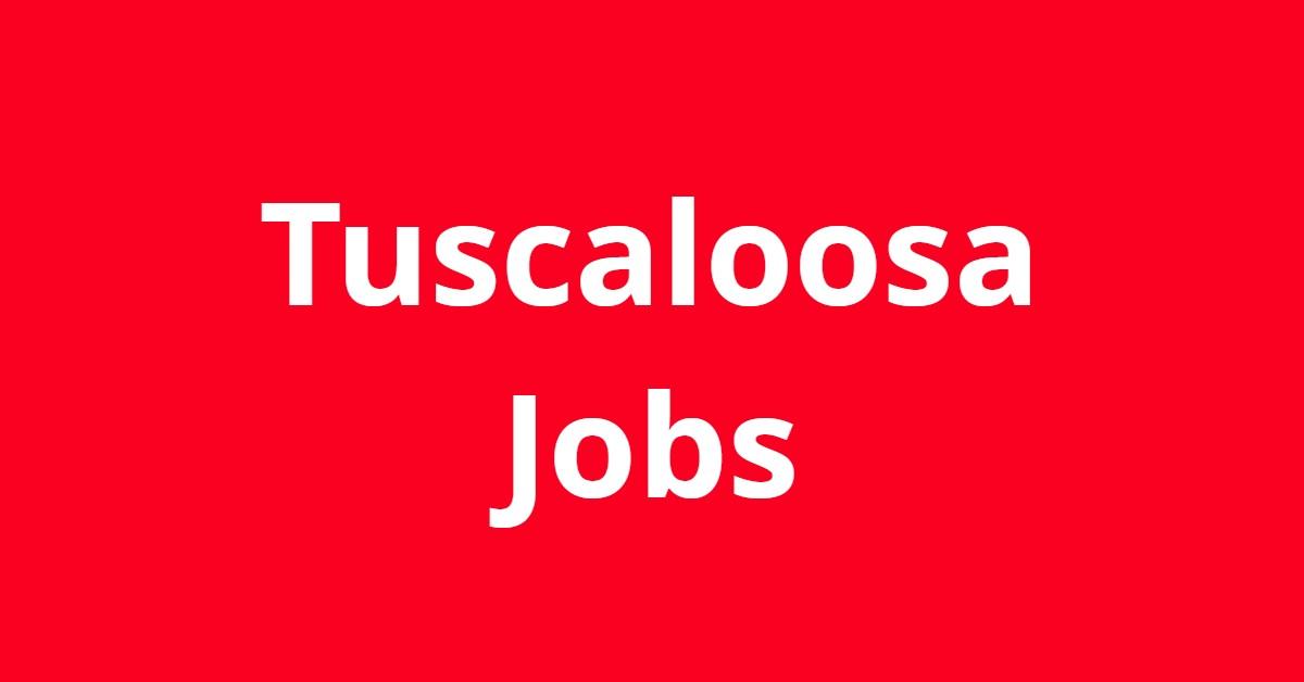 Jobs in Tuscaloosa AL