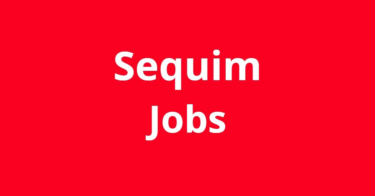 Jobs In Sequim WA